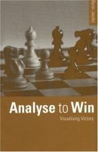 Chess equipment: Analyse to win at chess book
