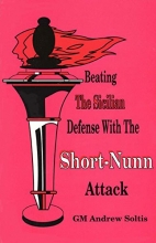 Chess equipment: Beating the sicilian defense with the Short-Nunn Attack