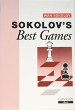 Sokolov's Best Games