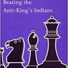 Chess equipment: Beating the anti-kings indians chess book
