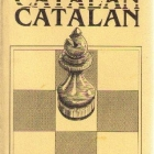 Chess equipment: Catalan opening chess book